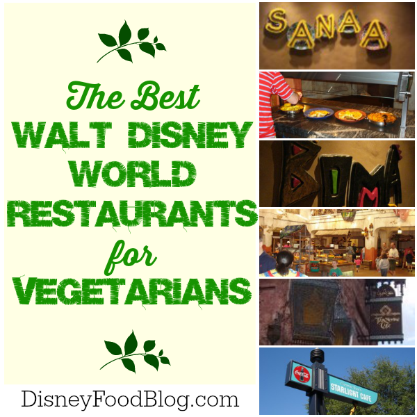 Best Disney World Restaurants for Vegetarians