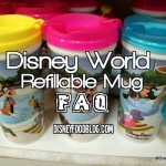 Disney Resort Refillable Mugs FAQ
