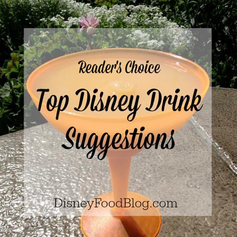 Top Disney Drink Suggestions