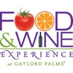 Food & Wine Experience at Gaylord Palms Resort