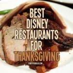 Best Restaurants for Thanksgiving at Disney World