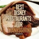 Best Restaurants for Thanksgiving at Disney World