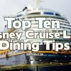 Top Ten Disney Cruise Line Dining Tips