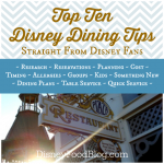 Even More Top Disney Dining Tips from the Experts!