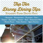 Top Ten Disney Dining Tips Straight From Disney Fans