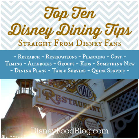 Top Disney Dining Tips from the Fans