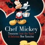 New Disney Cookbook: Chef Mickey Treasures from the Vault and Delicious New Favorites