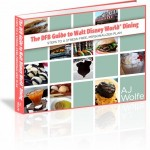 **Memorial Day Weekend Sale!** DFB Guide to Walt Disney World Dining e-Book