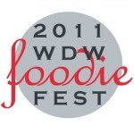 Ramping Up to the 2011 WDW Foodie Fest, October 2-8