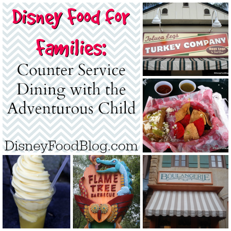 Counter Service Dining with an Adventerous Child at Walt Disney World