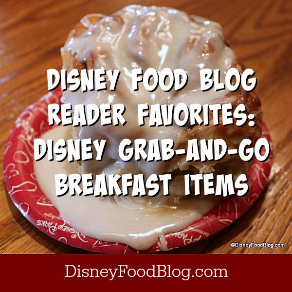 Favorite Disney Grab and Go Breakfast Items