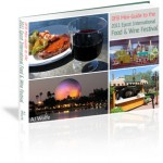 Tips from the Mini-Guide: Food & Wine Festival Customized Touring Strategies
