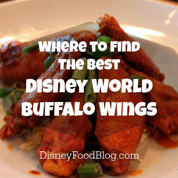 Where to Find the Best Wings in Walt Disney World