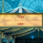 Guest Review: Epcot Food and Wine Festival 3D Disney's Dessert Discovery