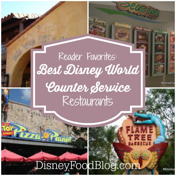 Best Disney World Counter Service Restaurants