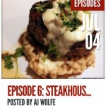 New! DFB Podcast Episode 6: Steakhouse Showdown
