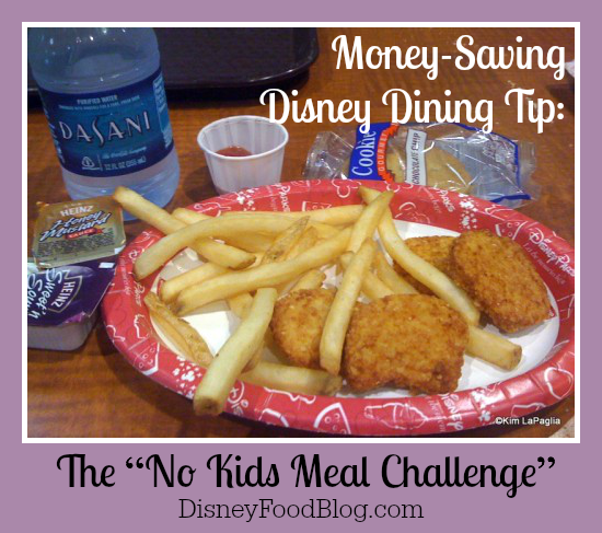 The No Kids Meal Challenge at Walt Disney World