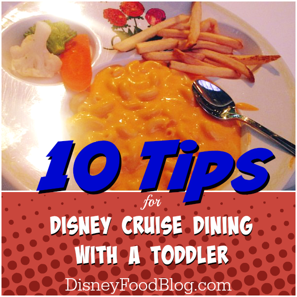 Tips for Disney Cruise Dining with a Toddler