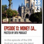 DFB Podcast Episode 13: Money-Saving Disney Dining Tips!