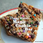 Snack Series and Recipe!: The Magic Cookie Bar at Disney's Wilderness Lodge
