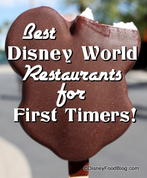 Best Disney World Restaurants for First Timers