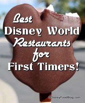 Best Disney World Restaurants for First Timers
