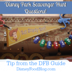 Tip From the DFB Guide: Disney Park Scavenger Hunt Questions!