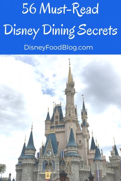 56 Must-Read Disney Dining Secrets from Disney Food Blog