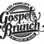 Dining in Disneyland: Kirk Franklin's Gospel Brunch at House of Blues