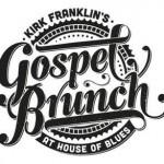Dining in Disneyland: Kirk Franklin's Gospel Brunch at House of Blues