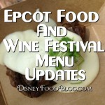 News! Select 2013 Epcot Food and Wine Festival Menu Items Announced!