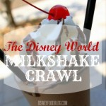 Disney Food Blog Challenge: The Disney World Milkshake Crawl