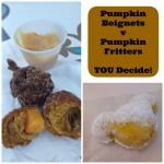 Dining in Disneyland: Pumpkin Beignets vs. Pumpkin Fritters