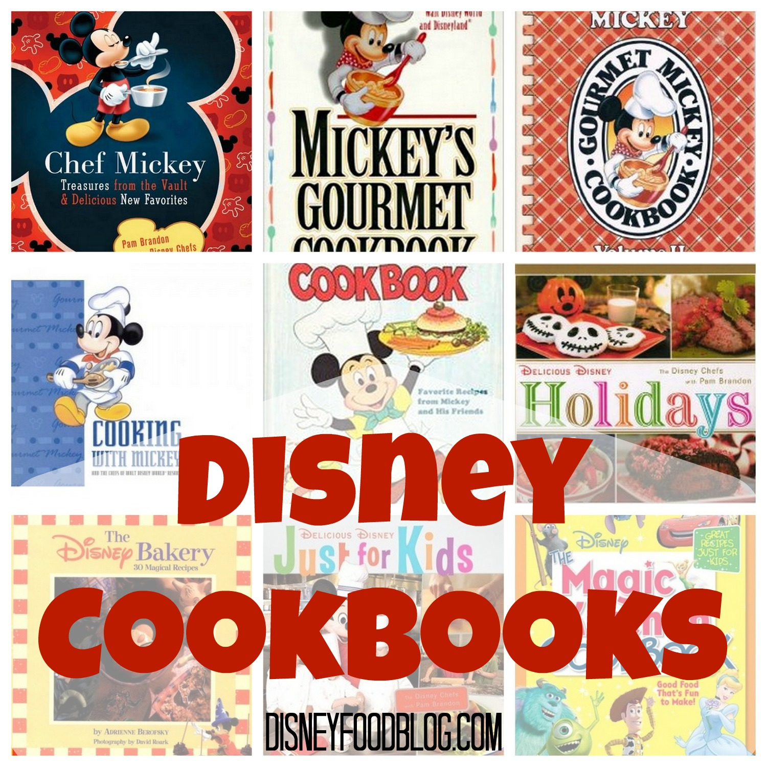 Mickey's Gourmet Cookbook: Most Popular Recipes From Walt ...