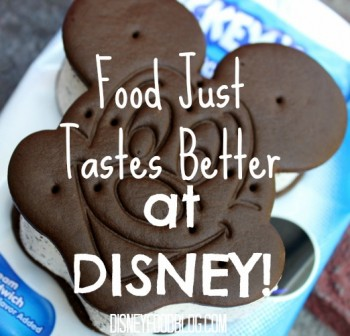 food tastes better at disney