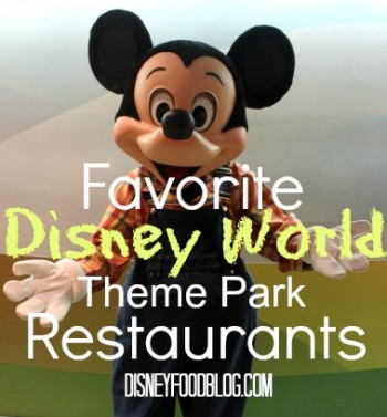 Favorite Walt Disney World Theme Park Restaurants