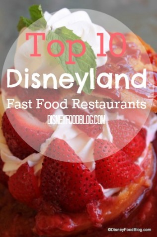 Top 10 Disneyland Fast Food Restaurants