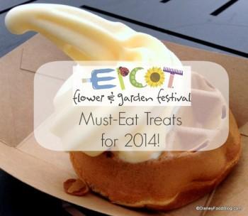 Epcot Flower and Garden Festival Must Eat Treats