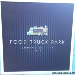 "News! ""Food Truck Park"" Coming to Disney World's Downtown Disney in Summer 2014"