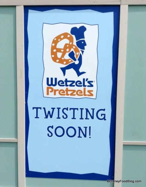 Wetzel's Pretzels construction sign