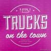 """Trucks on the Town"" Food Truck Event Coming to Disney World's Downto"