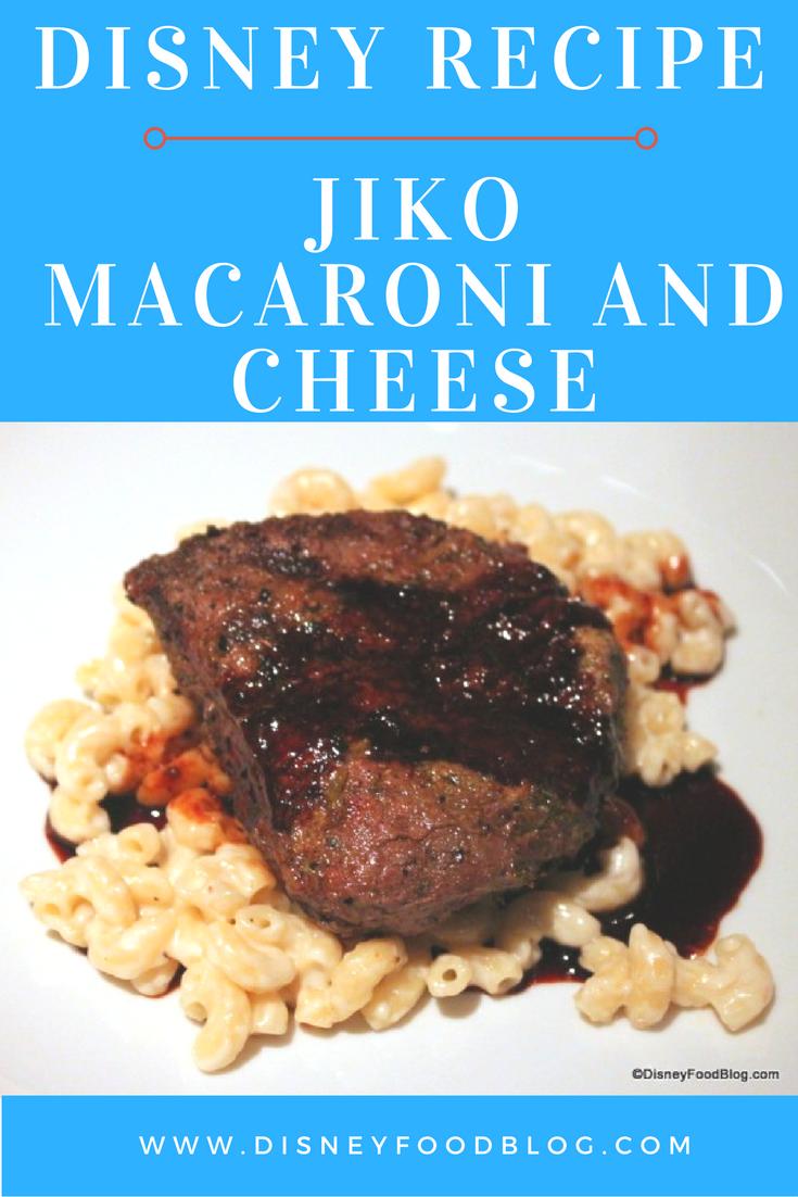 Disney Recipe: Macaroni and Cheese from Jiko at Disney World's Animal Kingdom Lodge