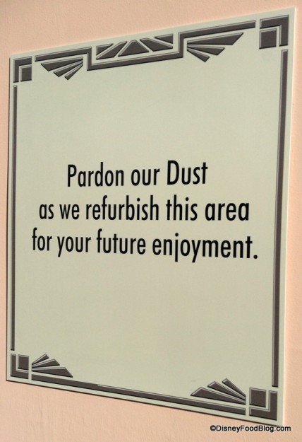 """Pardon Our Dust"" sign"