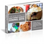 Deal! Get 50% Off the DFB Guide to Walt Disney World Dining 2015 Pre-Order for ONE MORE WEEK!