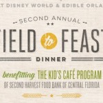 News! 2nd Annual Field to Feast Dinner to be Held on March 14, 2015