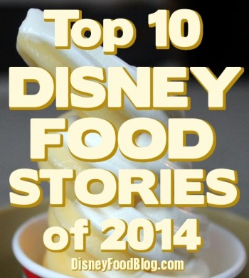 Top10DisneyFoodNewsStories