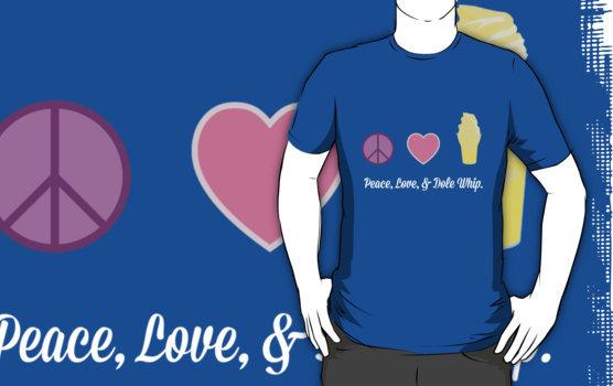 Peace, Love, & Dole Whip tee
