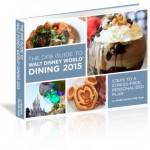 Grand Launch Sale! DFB Guide to Walt Disney World Dining 2015
