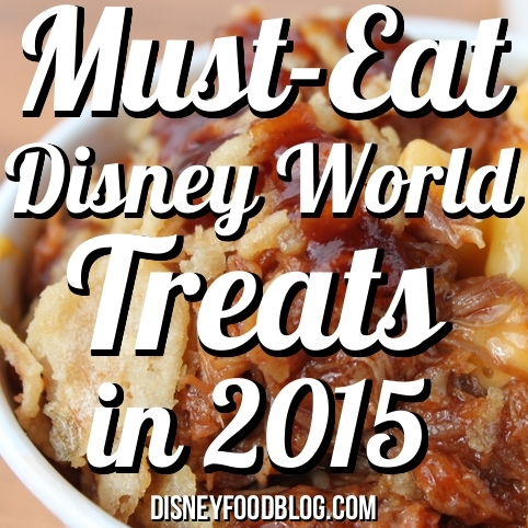 Must Eat Disney World Treats 2015-002