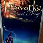 Guest Review: Magic Kingdom Fireworks Dessert Party
